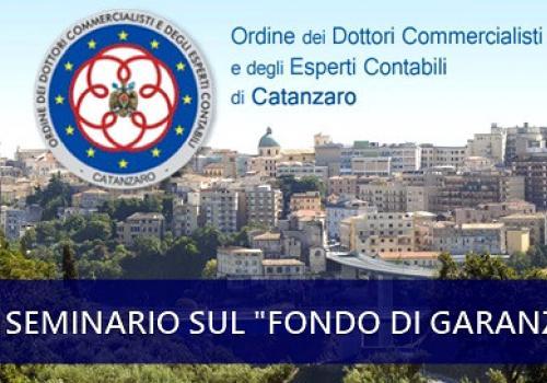 13 NOVEMBRE Catanzaro Seminario ODCEC sul Fondo di Garanzia PMI