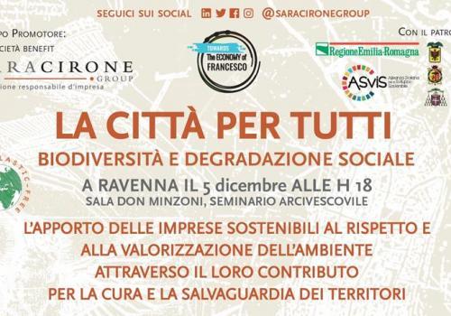 """5 Dicembre, Ravenna:""""LA CITTA'PER TUTTI. Biodiversità e degradazione sociale"""""""