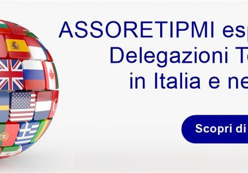 ASSORETIPMI espande le Delegazioni territoriali in Italia e nel mondo