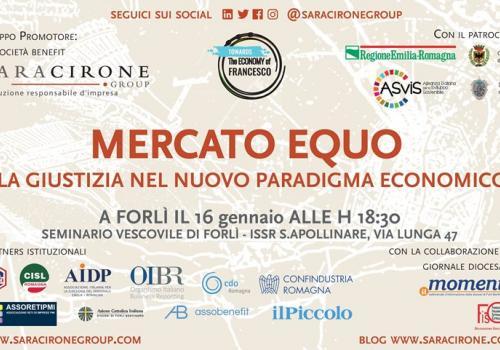 """16 Gennaio, Forlì: """"MERCATO EQUO. LA GIUSTIZIA NEL NUOVO PARADIGMA ECONOMICO"""""""