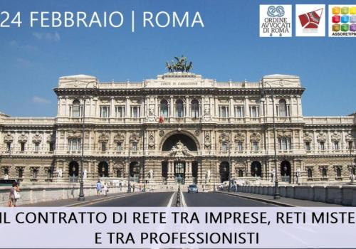 """24 Febbraio Roma: """"Il Contratto di Rete tra imprese, Reti Miste e tra Professionisti"""""""