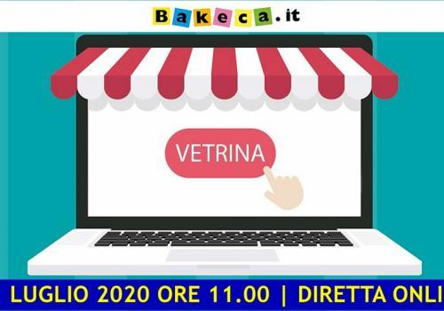 """21 Luglio diretta online con Bakeca.it """"IL VALORE DI UN ANNUNCIO PER LA RIPRESA"""""""