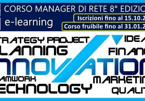 CORSO MANAGER DI RETE 8° EDIZIONE, E-LEARNING, ISCRIZIONI FINO AL 15 OTTOBRE 2020