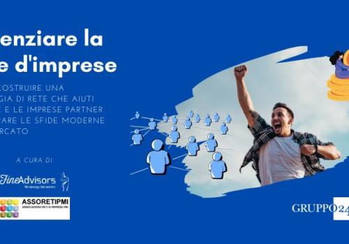 """8 Aprile Webinar gratuito: """"POTENZIARE LA RETE D'IMPRESE"""""""
