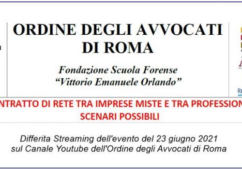 """Differita Streaming del 23 giugno: """"IL CONTRATTO DI RETE TRA IMPRESE MISTE E TRA PROFESSIONISTI: SCENARI POSSIBILI"""""""