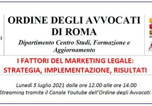 """5 Luglio diretta online """"I FATTORI DEL MARKETING LEGALE: STRATEGIA, IMPLEMENTAZIONE, RISULTATI"""""""
