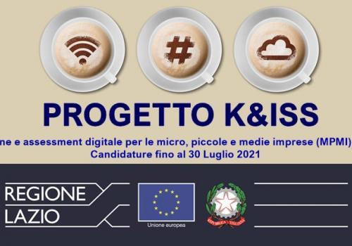 PROGETTO K&ISS: trasformazione digitale per micro, piccole e medie Imprese del Lazio: Scad. 30 Luglio.