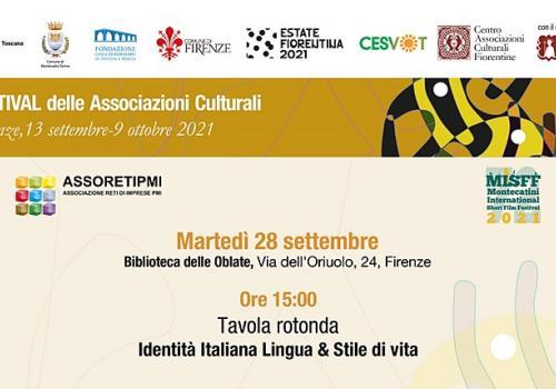 """28 settembre Firenze TAVOLA ROTONDA: """"Identità Italiana Lingua & Stile di Vita"""""""