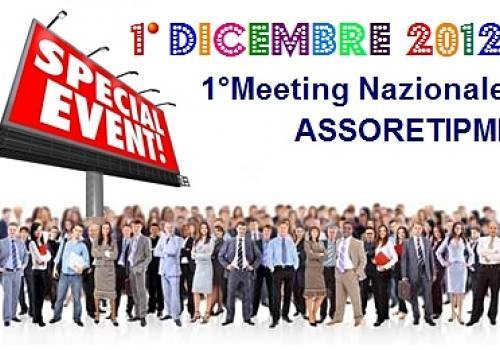 1°DICEMBRE 2012, il 1° Meeting Nazionale di ASSORETIPMI