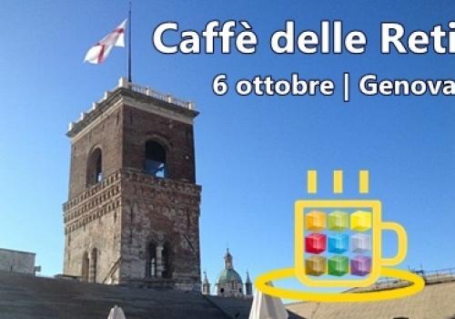 6 Ottobre, Genova: arriva il Caffè delle Reti di ASSORETIPMI, fai l'upgrade dal virtuale al reale!