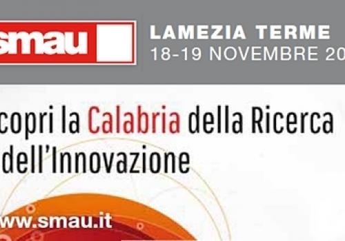 SMAU Calabria, 18 e 19 Novembre Innovazione Ricerca e Startup a Lamezia Terme