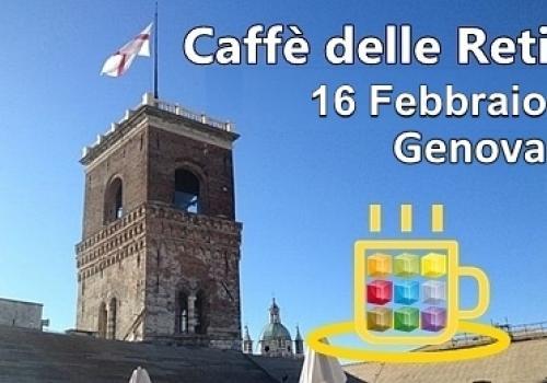 16 Febbraio Genova: 3°Caffè delle Reti di ASSORETIPMI Liguria, fai l'upgrade dal virtuale al reale!