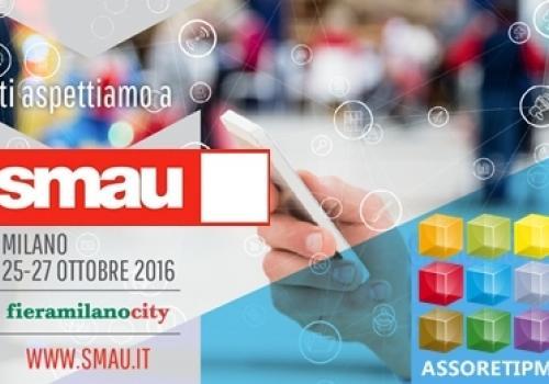 25-27 Ottobre: SMAU Milano | Tecnologie e Internazionalizzazione per le Reti innovative, by AssoretiPMI. Codice VIP gratuito.