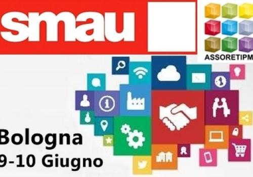 SMAU Bologna 9-10 Giugno, con Assoretipmi: Creare una Rete d'Impresa, idea, startup, percorso strategico.