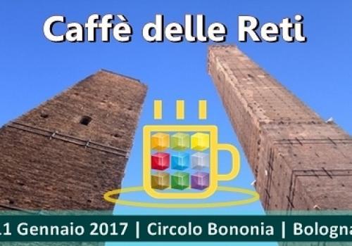 11 Gennaio Bologna, Caffè delle Reti di ASSORETIPMI, fai l'upgrade dal virtuale al reale!