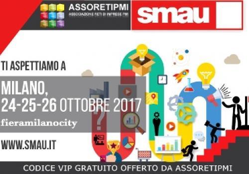 24-26 Ottobre SMAU Milano. Reti che nascono, crescono, evolvono: da PMI a Big Player, pronte alle sfide internazionali. By AssoretiPMI! Codice VIP gratuito.