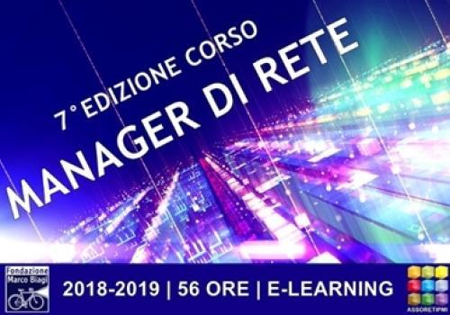 CORSO MANAGER DI RETE 7°EDIZIONE! da Assoretipmi e Fondazione Marco Biagi. Iscrizioni fino al 28 Febbraio.