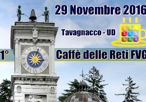 29 Novembre,Tavagnacco (UD) 1°Caffè delle Reti di ASSORETIPMI Friuli Venezia Giulia