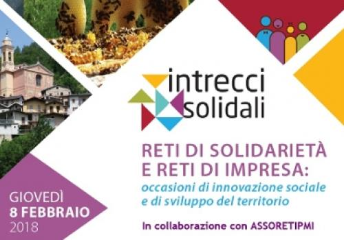 """8 Febbraio, Mondovì (CN): """"RETI DI SOLIDARIETÀ E RETI DI IMPRESA: occasioni di innovazione sociale e di sviluppo del territorio"""""""