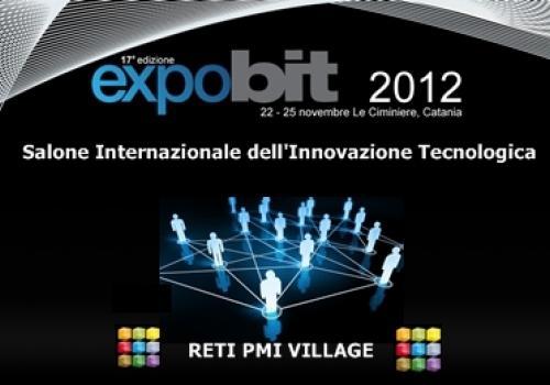 Progetto RETI PMI VILLAGE a EXPOBIT Salone Internazionale dell'Innovazione Tecnologica
