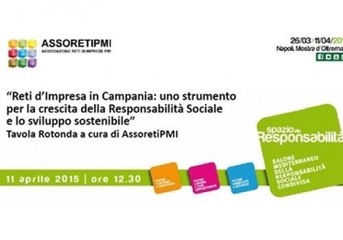 """11 Aprile, Napoli: """"Le Reti di Impresa in Campania: uno strumento per la crescita della Responsabilità Sociale e lo sviluppo sostenibile"""""""