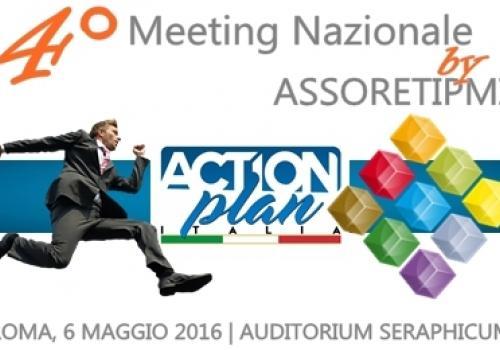 6 Maggio 2016, Roma: ►4°Meeting Nazionale di ASSORETIPMI, al via l'Action Plan Italia!