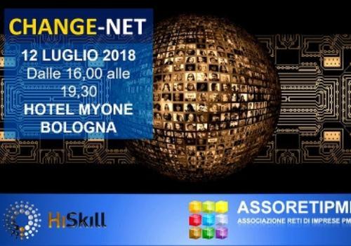 """12 Luglio, Bologna: """"CHANGE - NET. Reti e cambiamento - come evolversi senza stravolgersi"""""""
