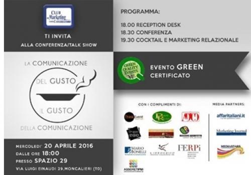 """20 Aprile Moncalieri (TO) Conferenza/talk show """"La Comunicazione del Gusto, il Gusto della Comunicazione"""""""