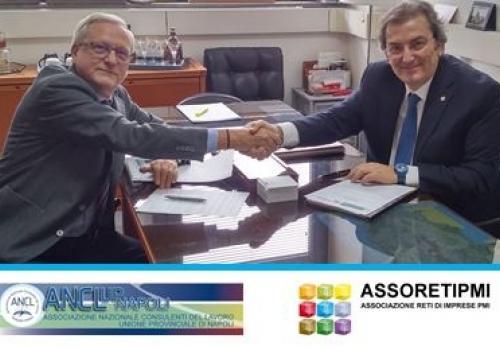 ASSORETIPMI e ANCL UP Napoli sottoscrivono un protocollo di intesa sulle Reti d'Impresa