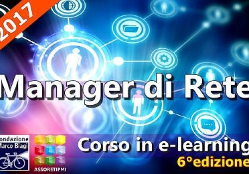 23 Ottobre! Start 6°EDIZIONE CORSO MANAGER DI RETE da Assoretipmi e Fondazione Marco Biagi, iscrizioni aperte fino al 18 Ottobre.