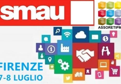 SMAU Firenze 7-8 Luglio: Innovazione, aggregazione, internazionalizzazione, #ilfuturoinrete con AssoretiPMI