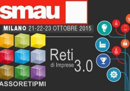 21-23 Ottobre: SMAU Milano | Presente e Futuro in Rete con AssoretiPMI. Codice VIP gratuito.