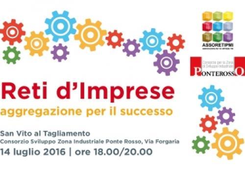 """14 Luglio, San Vito al Tagliamento (PN): """"Reti di Imprese: aggregazione per il successo"""""""