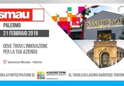 21 Febbraio arriva SMAU Palermo: Agrifood, Turismo e Smart Communities