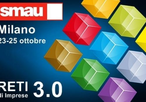 SMAU Milano, dal 23 al 25 Ottobre: Innovazione e Reti di Impresa con ASSORETIPMI - Codice Invito VIP