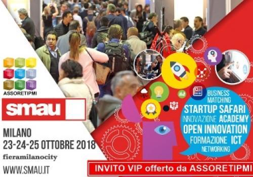 23-25 Ottobre, SMAU Milano. Reti che crescono: dall'Internazionalizzazione al Turismo esperenziale 4.0. Codice VIP gratuito.