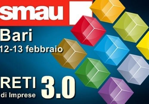 SMAU BARI, 12-13 Febbraio. Reti di Imprese, Innovazione e Sviluppo con ASSORETIPMI & CDA.