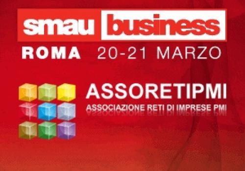 20-21 Marzo: due giornate sulle Reti d'Impresa a Smau Roma con ASSORETIPMI