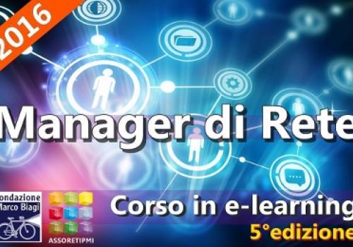 Arriva la 5°Edizione del CORSO per MANAGER di RETE | Assoretipmi e Fondazione Marco Biagi