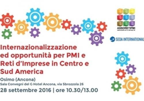 28 Settembre, Osimo: Internazionalizzazione ed opportunità per PMI e Reti di Imprese in Centro e Sud America