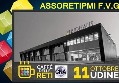 11 Ottobre, Tavagnacco (UD): Caffè delle Reti di ASSORETIPMI, Reti & open networking!