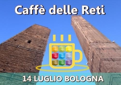 14 Luglio, Bologna: fai l'upgrade dal virtuale al REALE! al Caffè delle Reti di ASSORETIPMI