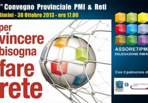 """30 Ottobre, Rimini: """"Per vincere bisogna fare Rete"""" 1° Convegno Provinciale Assoretipmi"""