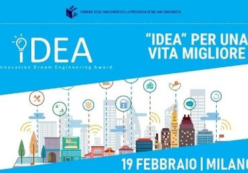 """19 Febbraio Milano: """"IDEA"""" PER UNA VITA MIGLIORE, evento finale Concorso Ordine Ingegneri Milano"""